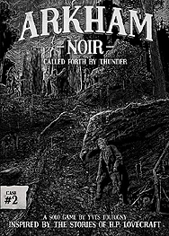 Spirit Games (Est. 1984) - Supplying role playing games (RPG), wargames rules, miniatures and scenery, new and traditional board and card games for the last 20 years sells Arkham Noir: Case 2 Called Forth by Thunder