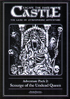 Spirit Games (Est. 1984) - Supplying role playing games (RPG), wargames rules, miniatures and scenery, new and traditional board and card games for the last 20 years sells Escape the Dark Castle Adventure Pack 2: Scourge of the Undead Queen