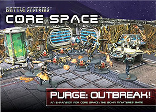 Spirit Games (Est. 1984) - Supplying role playing games (RPG), wargames rules, miniatures and scenery, new and traditional board and card games for the last 20 years sells Core Space: Purge: Outbreak!