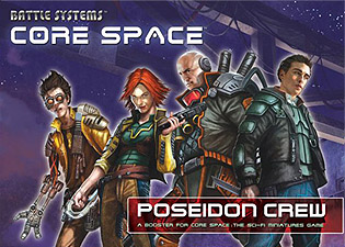 Spirit Games (Est. 1984) - Supplying role playing games (RPG), wargames rules, miniatures and scenery, new and traditional board and card games for the last 20 years sells Core Space: Poseidon Crew