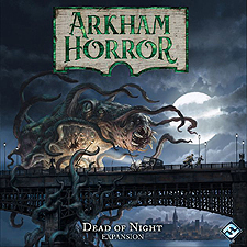 Spirit Games (Est. 1984) - Supplying role playing games (RPG), wargames rules, miniatures and scenery, new and traditional board and card games for the last 20 years sells Arkham Horror Third Edition: Dead of Night Expansion