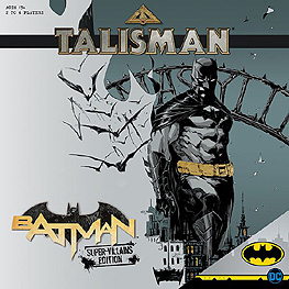 Spirit Games (Est. 1984) - Supplying role playing games (RPG), wargames rules, miniatures and scenery, new and traditional board and card games for the last 20 years sells Talisman: Batman - Super-Villains Edition