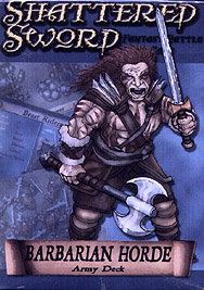 Spirit Games (Est. 1984) - Supplying role playing games (RPG), wargames rules, miniatures and scenery, new and traditional board and card games for the last 20 years sells Shattered Sword: Barbarian Horde Army Deck