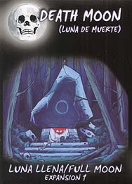 Spirit Games (Est. 1984) - Supplying role playing games (RPG), wargames rules, miniatures and scenery, new and traditional board and card games for the last 20 years sells Luna Llena (Full Moon) Expansion 1: Death Moon