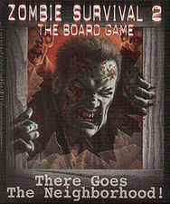 Spirit Games (Est. 1984) - Supplying role playing games (RPG), wargames rules, miniatures and scenery, new and traditional board and card games for the last 20 years sells Zombie Survival 2: There Goes The Neighborhood!