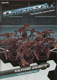 Spirit Games (Est. 1984) - Supplying role playing games (RPG), wargames rules, miniatures and scenery, new and traditional board and card games for the last 20 years sells DreadBall: Kalimarin Ancients Nameless Team