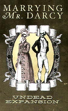 Spirit Games (Est. 1984) - Supplying role playing games (RPG), wargames rules, miniatures and scenery, new and traditional board and card games for the last 20 years sells Marrying Mr Darcy: Undead Expansion