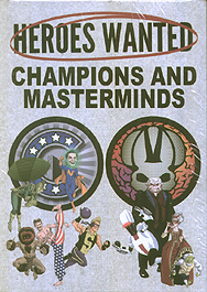 Spirit Games (Est. 1984) - Supplying role playing games (RPG), wargames rules, miniatures and scenery, new and traditional board and card games for the last 20 years sells Heroes Wanted: Champions and Masterminds