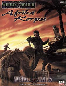 Spirit Games (Est. 1984) - Supplying role playing games (RPG), wargames rules, miniatures and scenery, new and traditional board and card games for the last 20 years sells Weird Wars II: Afrika Korpse