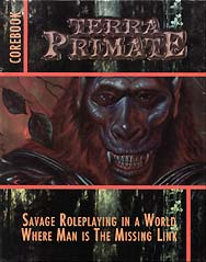 Spirit Games (Est. 1984) - Supplying role playing games (RPG), wargames rules, miniatures and scenery, new and traditional board and card games for the last 20 years sells Terra Primate Core Book