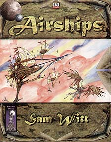 Spirit Games (Est. 1984) - Supplying role playing games (RPG), wargames rules, miniatures and scenery, new and traditional board and card games for the last 20 years sells Airships