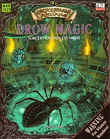 Spirit Games (Est. 1984) - Supplying role playing games (RPG), wargames rules, miniatures and scenery, new and traditional board and card games for the last 20 years sells Encyclopedia Arcane: Drow Magic - Sorcery of Endless Night