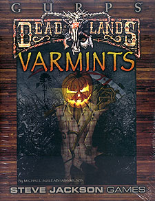 Spirit Games (Est. 1984) - Supplying role playing games (RPG), wargames rules, miniatures and scenery, new and traditional board and card games for the last 20 years sells Deadlands: Varmints