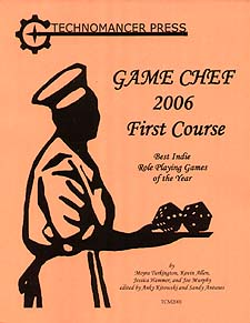 Spirit Games (Est. 1984) - Supplying role playing games (RPG), wargames rules, miniatures and scenery, new and traditional board and card games for the last 20 years sells Game Chef 2006 First Course
