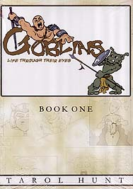Spirit Games (Est. 1984) - Supplying role playing games (RPG), wargames rules, miniatures and scenery, new and traditional board and card games for the last 20 years sells Goblins Graphic Novel Book 1: Life through their eyes