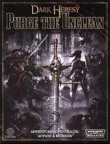 Spirit Games (Est. 1984) - Supplying role playing games (RPG), wargames rules, miniatures and scenery, new and traditional board and card games for the last 20 years sells Dark Heresy: Purge the Unclean Softback