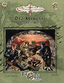 Spirit Games (Est. 1984) - Supplying role playing games (RPG), wargames rules, miniatures and scenery, new and traditional board and card games for the last 20 years sells Dro Mandras: The Free West (DB4)