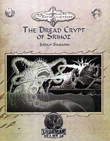 Spirit Games (Est. 1984) - Supplying role playing games (RPG), wargames rules, miniatures and scenery, new and traditional board and card games for the last 20 years sells The Dread Crypt of Srihoz (GG5)