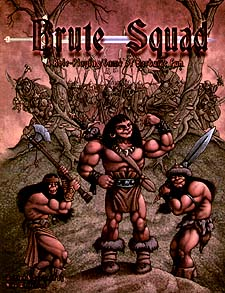 Spirit Games (Est. 1984) - Supplying role playing games (RPG), wargames rules, miniatures and scenery, new and traditional board and card games for the last 20 years sells Brute Squad: A Role-Playing Game of Barbaric Fun