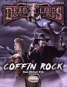 Spirit Games (Est. 1984) - Supplying role playing games (RPG), wargames rules, miniatures and scenery, new and traditional board and card games for the last 20 years sells Deadlands: Coffin Rock