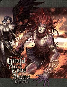 Spirit Games (Est. 1984) - Supplying role playing games (RPG), wargames rules, miniatures and scenery, new and traditional board and card games for the last 20 years sells Graceful Wicked Masques: The Fair Folk