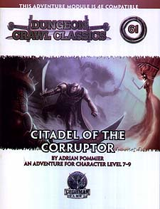 Spirit Games (Est. 1984) - Supplying role playing games (RPG), wargames rules, miniatures and scenery, new and traditional board and card games for the last 20 years sells Dungeon Crawl Classics 61: Citadel of the Corruptor