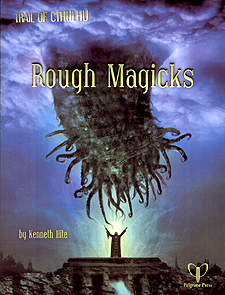 Spirit Games (Est. 1984) - Supplying role playing games (RPG), wargames rules, miniatures and scenery, new and traditional board and card games for the last 20 years sells Trail of Cthulhu: Rough Magicks