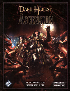 Spirit Games (Est. 1984) - Supplying role playing games (RPG), wargames rules, miniatures and scenery, new and traditional board and card games for the last 20 years sells Dark Heresy: Ascension by