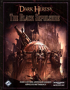 Spirit Games (Est. 1984) - Supplying role playing games (RPG), wargames rules, miniatures and scenery, new and traditional board and card games for the last 20 years sells Dark Heresy: The Black Sepulchre