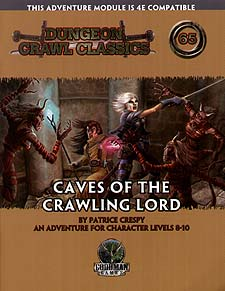 Spirit Games (Est. 1984) - Supplying role playing games (RPG), wargames rules, miniatures and scenery, new and traditional board and card games for the last 20 years sells Dungeon Crawl Classics 65: Caves of the Crawling Lord