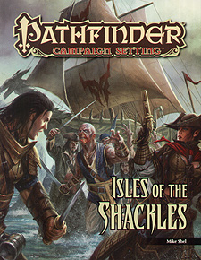 Spirit Games (Est. 1984) - Supplying role playing games (RPG), wargames rules, miniatures and scenery, new and traditional board and card games for the last 20 years sells Pathfinder Campaign Setting: Isles of the Shackles