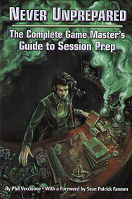 Spirit Games (Est. 1984) - Supplying role playing games (RPG), wargames rules, miniatures and scenery, new and traditional board and card games for the last 20 years sells Never Unprepared: The Complete Game Master