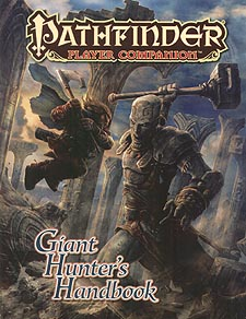 Spirit Games (Est. 1984) - Supplying role playing games (RPG), wargames rules, miniatures and scenery, new and traditional board and card games for the last 20 years sells Pathfinder Player Companion: Giant Hunter
