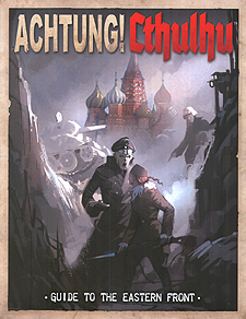 Spirit Games (Est. 1984) - Supplying role playing games (RPG), wargames rules, miniatures and scenery, new and traditional board and card games for the last 20 years sells Achtung! Cthulhu: Guide to the Eastern Front