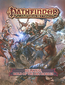 Spirit Games (Est. 1984) - Supplying role playing games (RPG), wargames rules, miniatures and scenery, new and traditional board and card games for the last 20 years sells Pathfinder Campaign Setting: Belkzen, Hold of the Orc Hordes