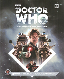 Spirit Games (Est. 1984) - Supplying role playing games (RPG), wargames rules, miniatures and scenery, new and traditional board and card games for the last 20 years sells Doctor Who: 8th Doctor Sourcebook