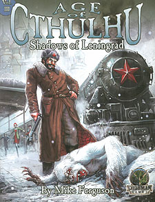 Spirit Games (Est. 1984) - Supplying role playing games (RPG), wargames rules, miniatures and scenery, new and traditional board and card games for the last 20 years sells Age of Cthulhu Vol III: Shadows of Leningrad