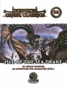 Spirit Games (Est. 1984) - Supplying role playing games (RPG), wargames rules, miniatures and scenery, new and traditional board and card games for the last 20 years sells Dungeon Crawl Classics 55: Isle of the Sea Drake