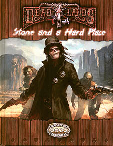 Spirit Games (Est. 1984) - Supplying role playing games (RPG), wargames rules, miniatures and scenery, new and traditional board and card games for the last 20 years sells Deadlands: Stone And A Hard Place Hardback