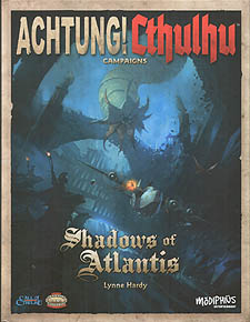 Spirit Games (Est. 1984) - Supplying role playing games (RPG), wargames rules, miniatures and scenery, new and traditional board and card games for the last 20 years sells Achtung! Cthulhu Campaigns: Shadows of Atlantis