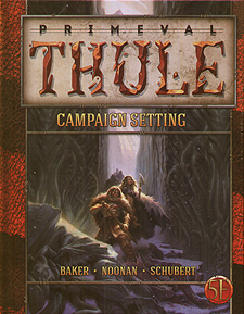 Spirit Games (Est. 1984) - Supplying role playing games (RPG), wargames rules, miniatures and scenery, new and traditional board and card games for the last 20 years sells Primeval Thule Campaign Setting (5th Ed)
