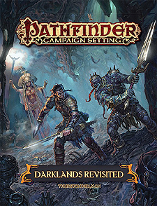 Spirit Games (Est. 1984) - Supplying role playing games (RPG), wargames rules, miniatures and scenery, new and traditional board and card games for the last 20 years sells Pathfinder Campaign Setting: Darklands Revisited