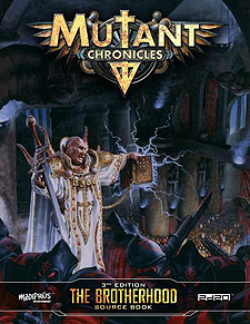 Spirit Games (Est. 1984) - Supplying role playing games (RPG), wargames rules, miniatures and scenery, new and traditional board and card games for the last 20 years sells Mutant Chronicles 3rd Edition: The Brotherhood Source Book