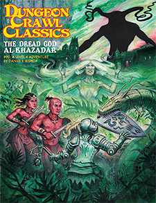 Spirit Games (Est. 1984) - Supplying role playing games (RPG), wargames rules, miniatures and scenery, new and traditional board and card games for the last 20 years sells Dungeon Crawl Classics 90: The Dread God Al-Khazadar
