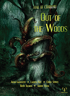 Spirit Games (Est. 1984) - Supplying role playing games (RPG), wargames rules, miniatures and scenery, new and traditional board and card games for the last 20 years sells Trail of Cthulhu: Out of the Woods