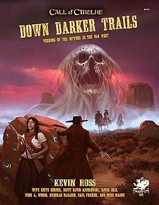 Spirit Games (Est. 1984) - Supplying role playing games (RPG), wargames rules, miniatures and scenery, new and traditional board and card games for the last 20 years sells Down Darker Trails: Terrors of the Mythos in the Old West