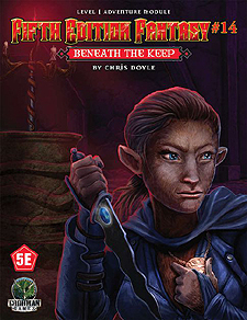 Spirit Games (Est. 1984) - Supplying role playing games (RPG), wargames rules, miniatures and scenery, new and traditional board and card games for the last 20 years sells Fifth Edition Fantasy #14: Beneath the Keep