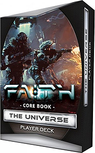 Spirit Games (Est. 1984) - Supplying role playing games (RPG), wargames rules, miniatures and scenery, new and traditional board and card games for the last 20 years sells FAITH: The Sci-Fi RPG 2nd Edition - The Universe Player Deck